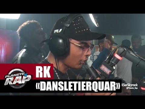 """RK """"DANSLETIERQUAR"""" Marseille/Lyon/Nantes #PlanèteRap"""