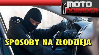 Najlepsze sposoby na złodzieja samochodów #MOTODORADCA