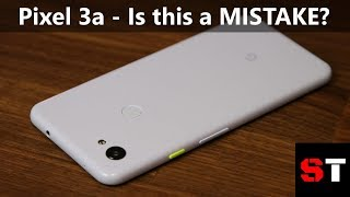 Google Pixel 3a Review - Is it a MISTAKE?
