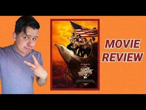 Super Troopers 2 (2018) Movie Review