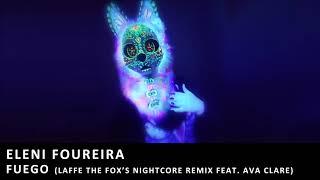 Eleni Foureira - Fuego (Laffe the Fox's Nightcore Remix feat. Ava Clare)