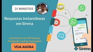 Respostas Instantâneas de WhatsApp e Facebook Messenger na Sirena