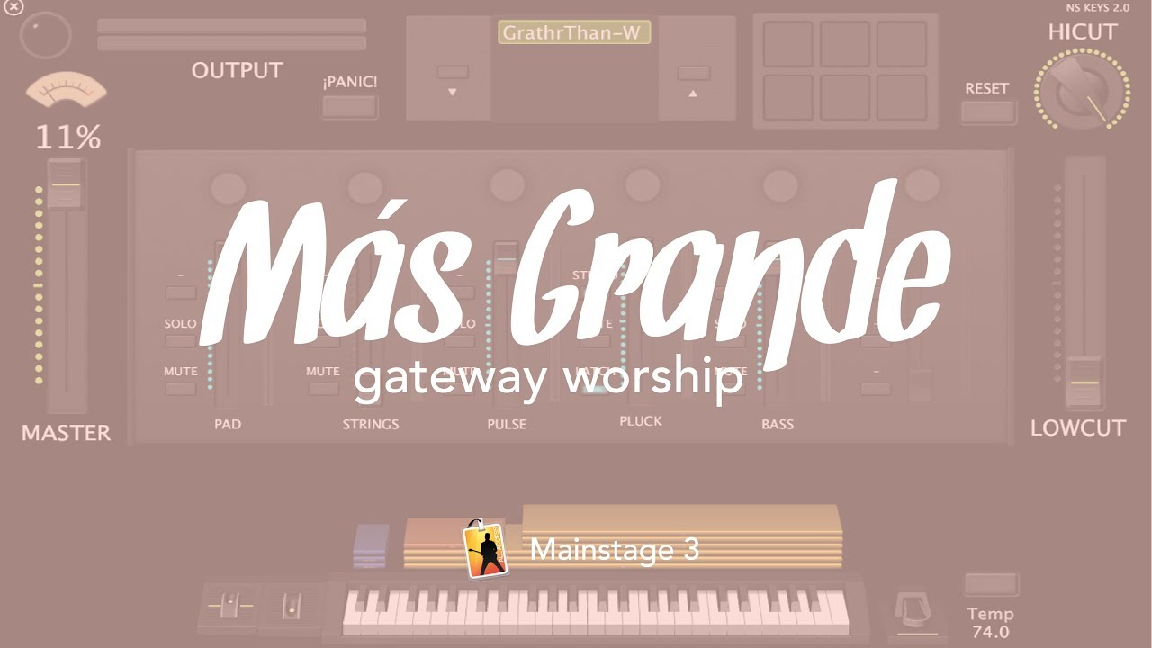 Más grande / Greater than - Gateway Worship // MainStage 3 Patch