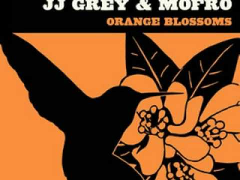 JJ Grey & Mofro - Everything Good Is Bad
