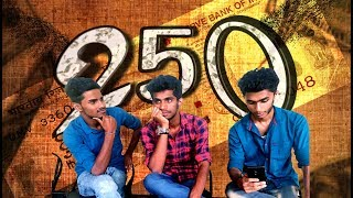 250 ❣| A Tamil Comedy Short Film🎥 | Shot On iPhone 6📱 |  🎥Written And Directed By ♠Ace Asraf Ali