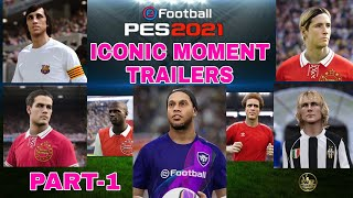 Iconic Moment Trailers Compilation Part-1 [ PES 2021 ]