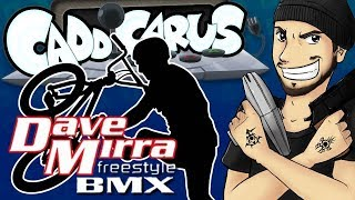 Dave Mirra Freestyle BMX - Caddicarus