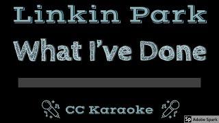 Linkin Park • What I've Done (CC) [Karaoke Instrumental Lyrics]