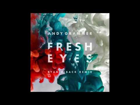 Andy Grammer - Fresh Eyes (Ryan Riback remix)