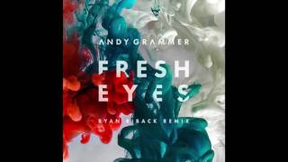 Andy Grammer - Fresh Eyes (Ryan Riback remix)