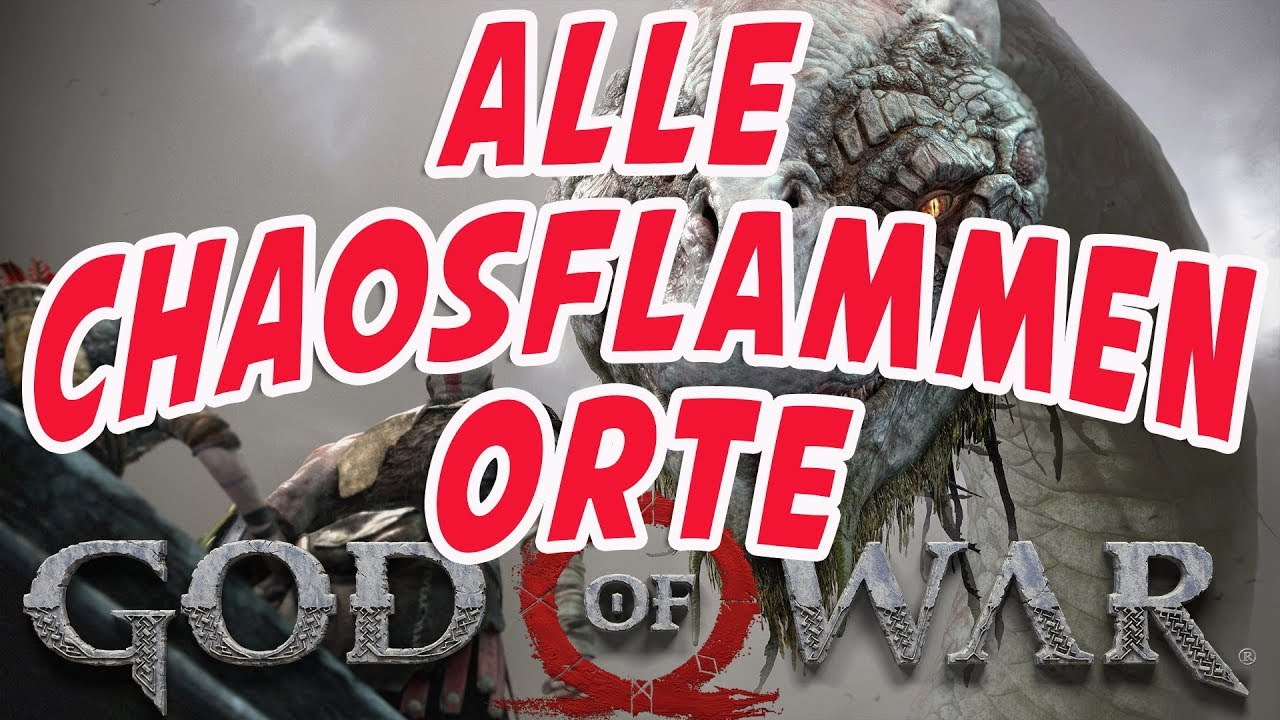 God of War Guide - Alle Chaosflammen Fundorte - Alle Chaosklingen Upgrades  Location