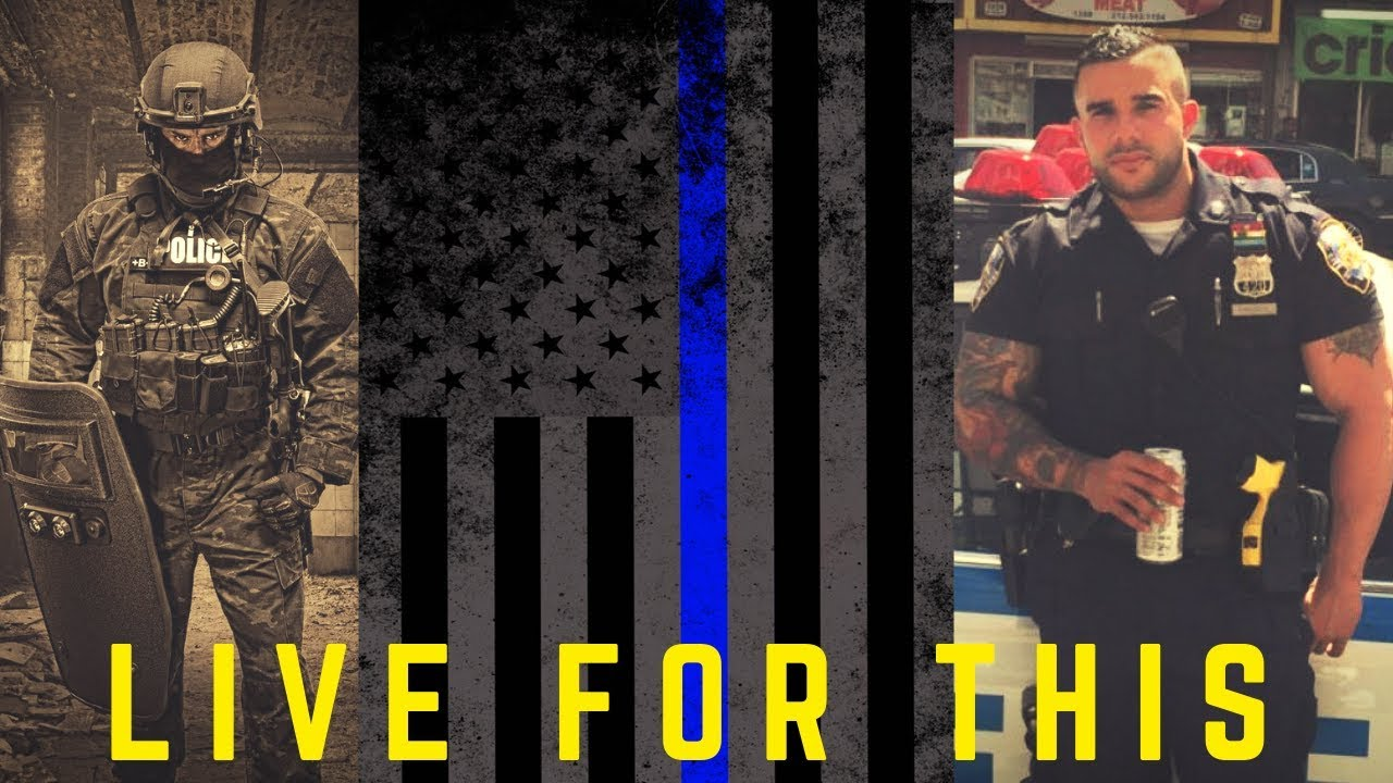 Law Enforcement Tribute   LIVE FOR THIS