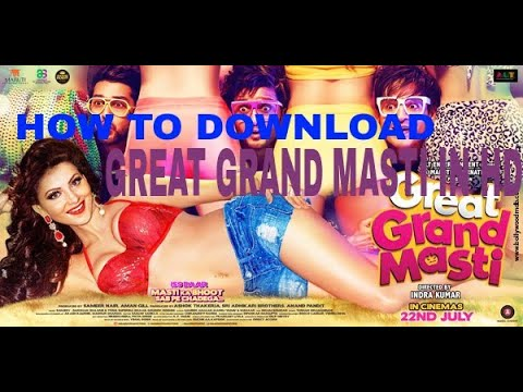 How to download great grand masti full...