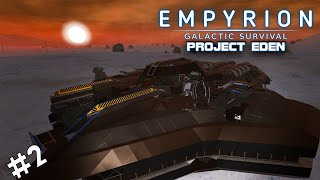 I FOUND A DESTROYED SHIP | Project Eden |Empyrion Galactic Survival | #2