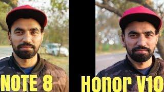 Honor v10 Camera Comparison Samsung Note 8 ! Hindi India