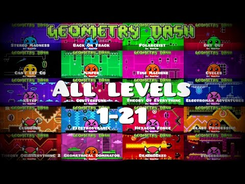 Geometry Dash - All Levels with all coins (Level 1-21)