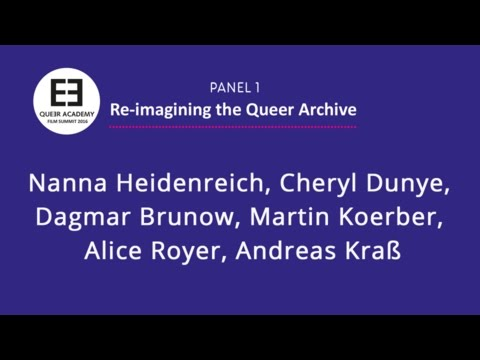 QA Summit 2016 - Panel 1: RE-IMAGINING THE QUEER ARCHIVE