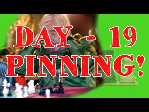 28 DAYS TO BETTER CHESS TACTICS - DAY 19 - PINNING! CUBA EDITION