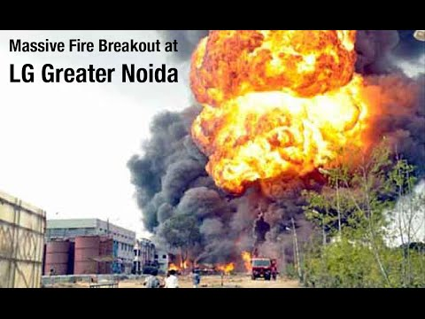 LG Greater Noida Fire 20 May 2016