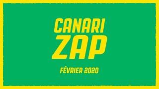VIDEO: Le Canari Zap du mois de Février