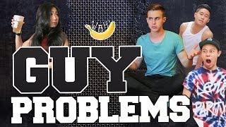 Guy Problems