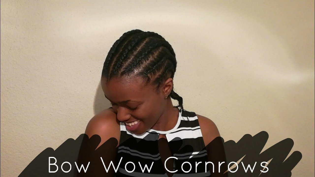 Bow Wow Cornrows Quick Protective Style Hair Tutorial Ep 6 South African Youtuber Youtube