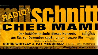🎧 Cheb Mami, Live in München, 1998