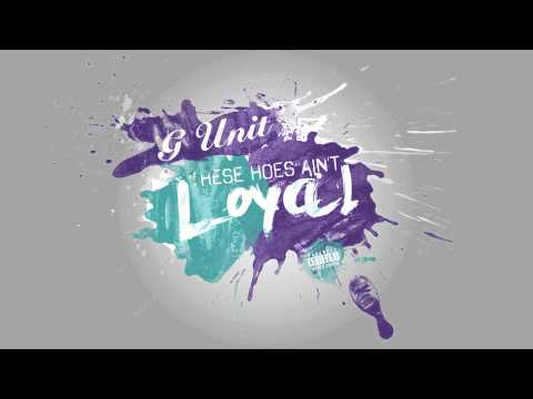 G-Unit - Loyal