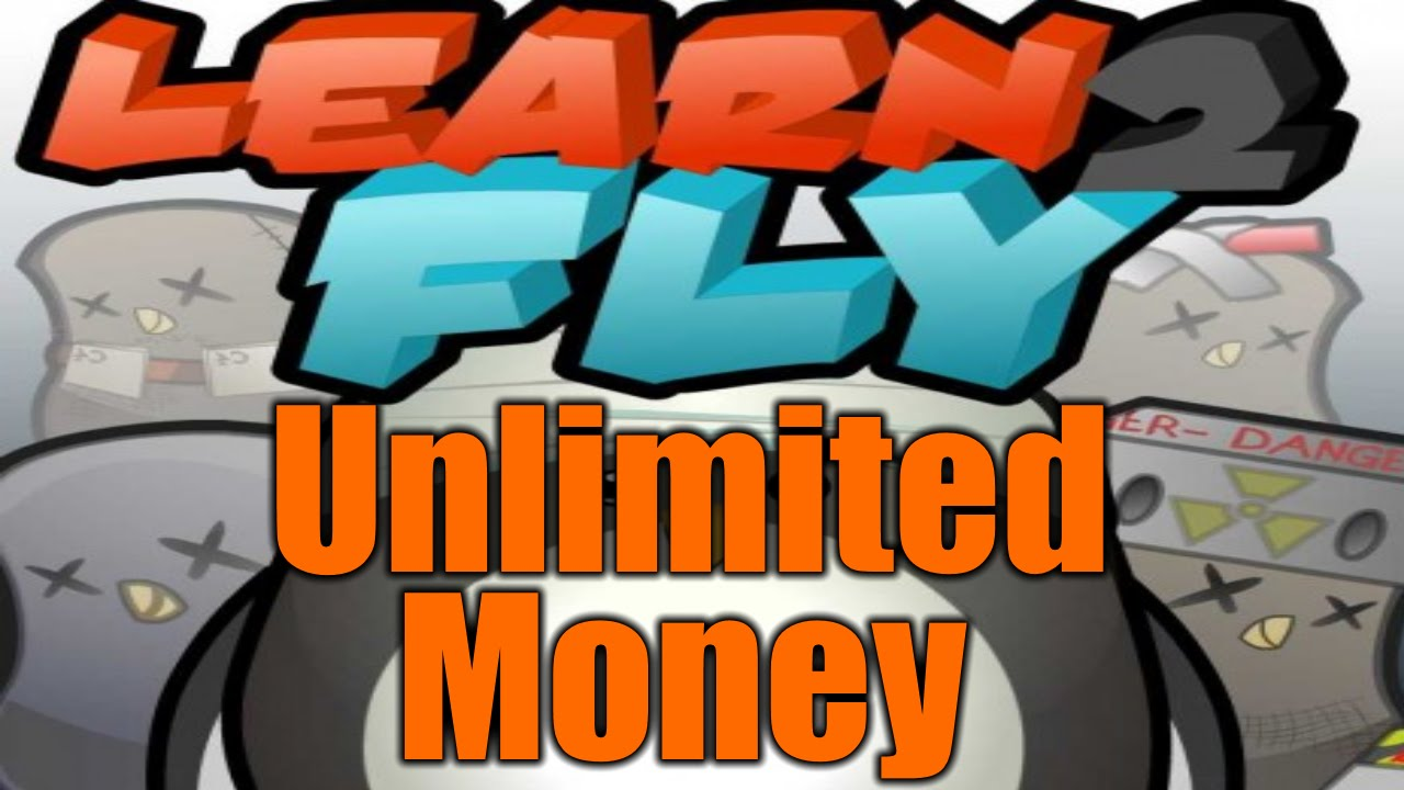 Learn to fly 2 unlimited money bonus points hack cheat engine