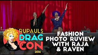 Fashion Photo RuView With Raja & Raven From RuPaul's DragCon 2016!