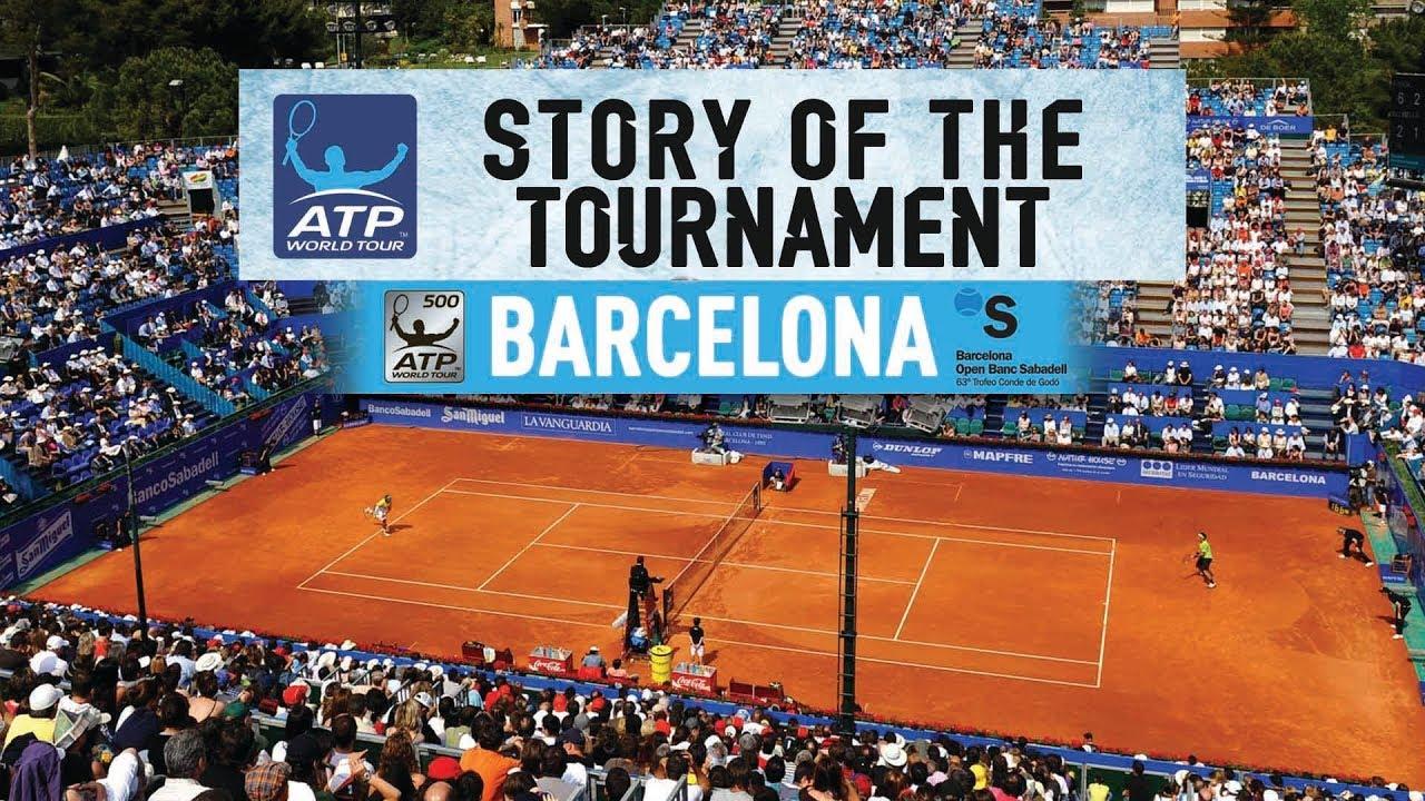 Story Of 2018 Barcelona Open Banc Sabadell  Youtube