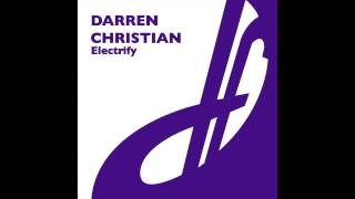 Darren Christian - Electrify (Marco Zaffarano Remix)