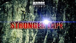 STRONGER TAPE - TAREK FASTLIFE - Madiléne [2012]