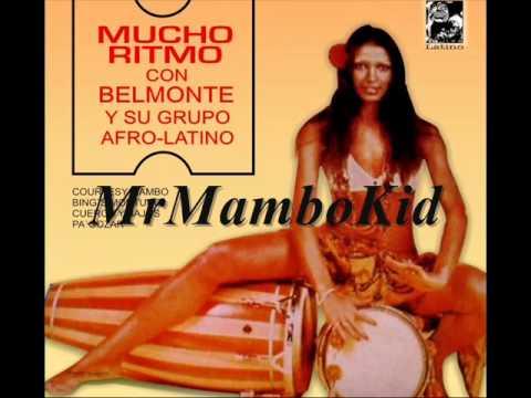 Belmonte y su Grupo Afro latino- Bing's Montuno