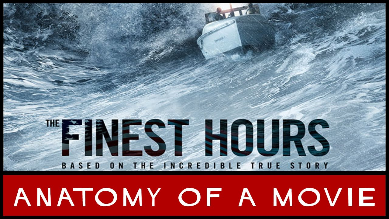 The Finest Hours Anatomy Of A Movie Youtube