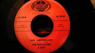 Five Satins - Our Anniversary - Beautiful Doo Wop Ballad