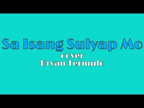 Sa Isang Sulyap Mo - Bryan Termulo L Glenn Mark Cover