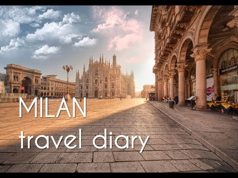 MILAN travel diary