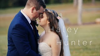 Haley + Hunter | Highlight Video