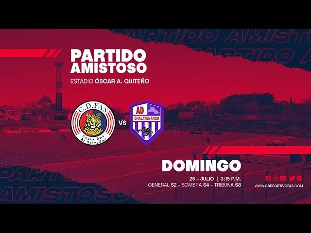 FAS vs Chalatenango | Amistoso | Apertura 2021