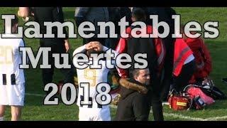 ESCALOFRIANTES muertes del futbol en el 2018 [VIDEO]