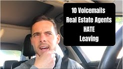 10 Voicemails Real Estate Agents HATE Leaving