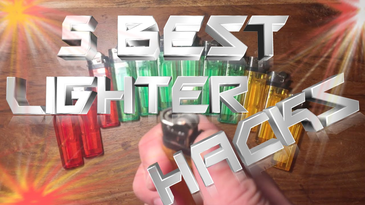 5 Best Lighter Hacks