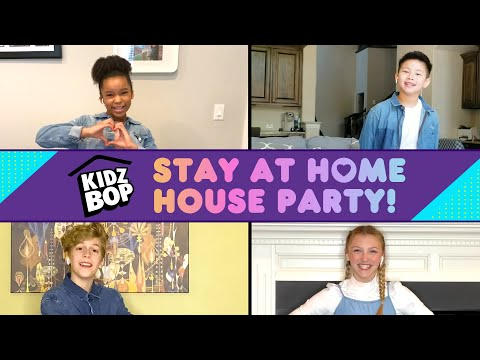 "KIDZ BOP ""Stay At Home"" - House Party!"