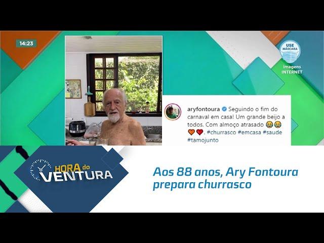 Aos 88 anos, Ary Fontoura prepara churrasco e toma 'cervejinha'