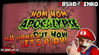 Nom Nom Apocalypse Gameplay (Chin & Mouse Only)