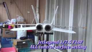 JETLEGEND NEW 1/7.5 F18F ALL CONTROL SURFACE SETTING