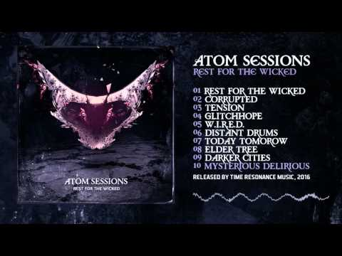 Atom Sessions - Mysterious Delirious