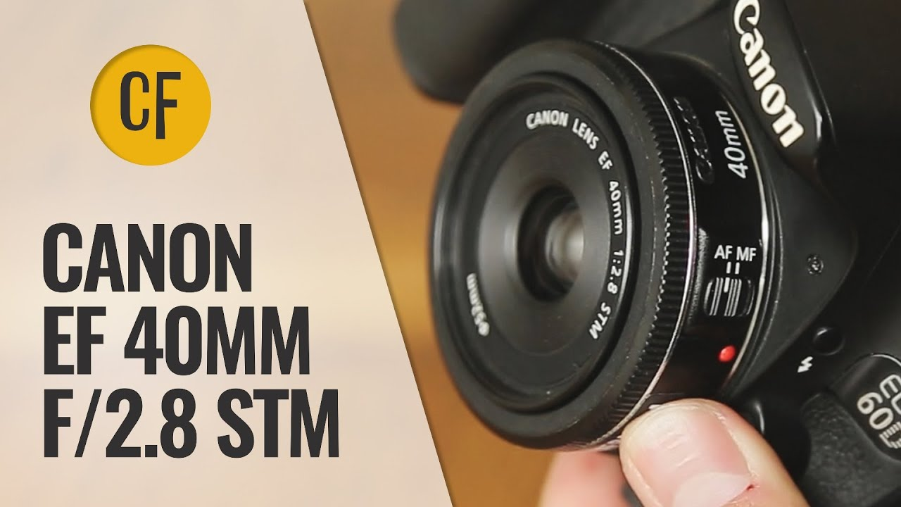 Canon EF 40mm f/2.8 STM lens review with samples (Full-frame and APS ...