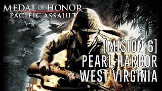 Medal of Honor: Pacific Assault - [Misión 6] Pearl Harbor: West Virginia